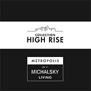 HIGH RISE  by MICHALSKY Living